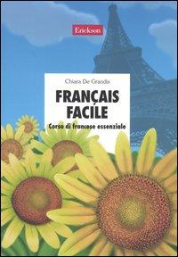 Français facile. Corso di f...