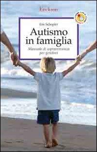 Autismo in famiglia. Manual...