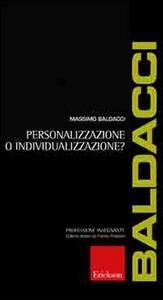 Personalizzazione o individualizzazione?