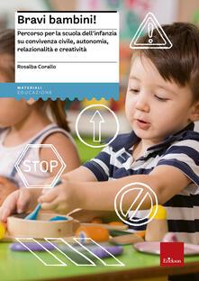 Bravi bambini! Percorso per la scuola dellinfanzia su convivenza civile, autonomia, relazionalità e creatività.pdf
