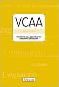 VCCA. Valutazione della com...