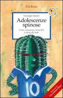 Milanospringparade.it Adolescenze spinose. Come comunicare senza fare (e farsi) del male Image