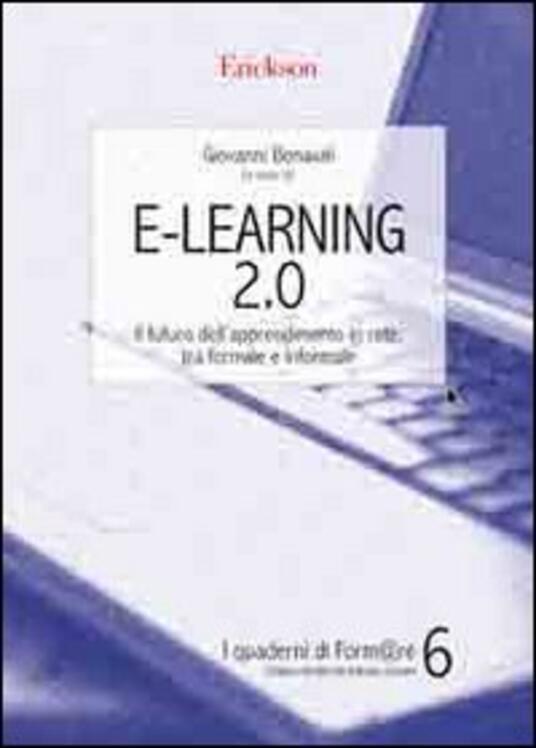 E-Learning 2.0. Il futuro dell'apprendimento in rete, tra formale e informale - copertina