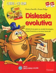 Dislessia evolutiva. Attività di recupero su analisi fonologica, sintesi fonemica e accesso lessicalee sintassi vocale. Kit. Con CD-ROM.pdf