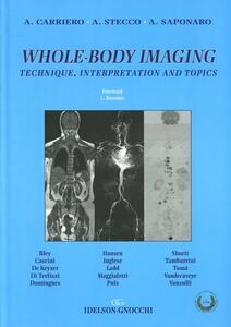 Whole-body imaging. Technique, interpretation and topics