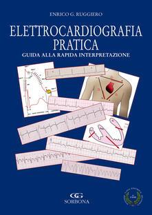 Elettrocardiografia. Rapida interpretazione. Terapia delle aritmie in area critica.pdf