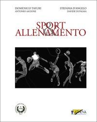 Sport & allenamento - Tafuri, Domenico D'Angelo, Stefania Ascione, Antonio - wuz.it