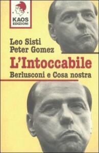 L' intoccabile. Berlusconi e cosa nostra
