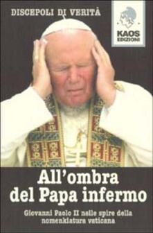 All'ombra del Papa infermo - copertina