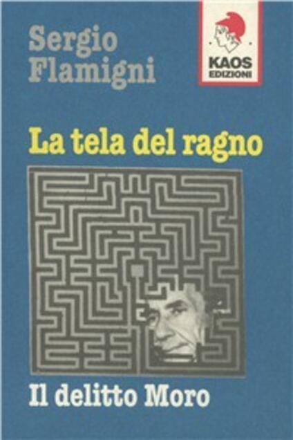 La tela del ragno. Il delitto Moro - Sergio Flamigni - copertina