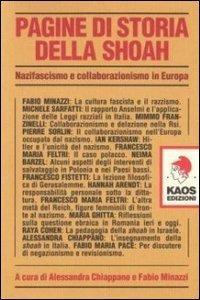 Pagine di storia della Shoah. Nazifascismo e collaborazionismo in Europa - - wuz.it