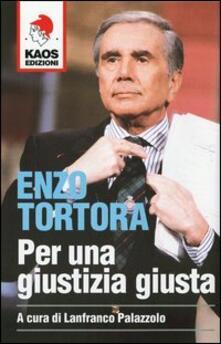 Ipabsantonioabatetrino.it Enzo Tortora. Per una giustizia giusta Image