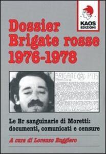 Dossier Brigate Rosse 1976-1978
