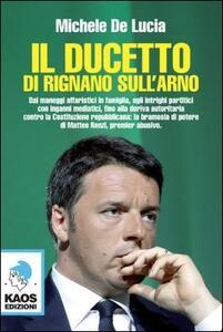 Il ducetto di Rignano sull'Arno - Michele De Lucia - copertina