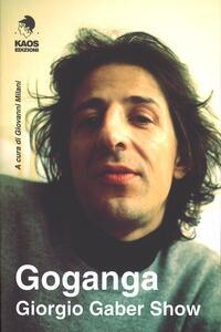 Libro Goganga. Giorgio Gaber show