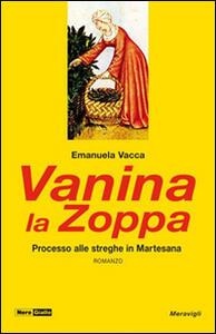 Vanina la Zoppa. 1520: Processo alle streghe in Martesana