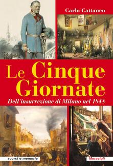 Tegliowinterrun.it Le Cinque Giornate. Dell'insurrezione di Milano del 1848 Image