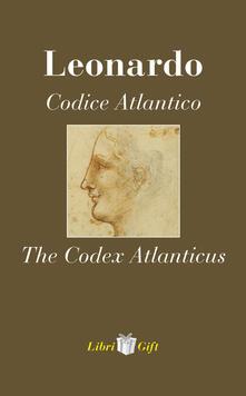 Ristorantezintonio.it Leonardo. Codice atlantico-The Codex Atlanticus. Ediz. italiana e inglese Image