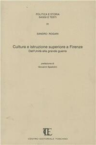 Cultura e istruzione superiore a Firenze, dall'Unità alla grande guerra