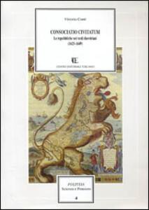 Consociatio civitatum. Le repubbliche dei testi elzeviriani 1625-1649