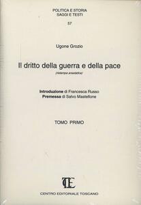 Il diritto della guerra e della pace (rist. anast.)