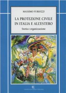 La protezione civile in Italia e all'estero