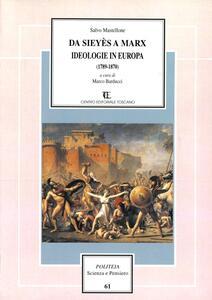 Da Sieyès a Marx. Ideologia in Europa (1789-1870)