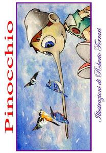 Pinocchio da Carlo Collodi. Ediz. illustrata