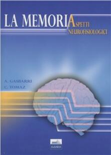 Mercatinidinataletorino.it La memoria. Aspetti neurofisiologici Image