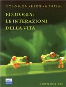 Biologia: ecologia. Le interazioni della vita. Le cellule.pdf
