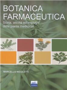 Botanica farmaceutica. Storia, attività ed impieghi delle piante medicinali.pdf
