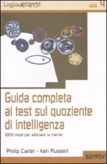 Guida completa ai test sul quoziente di intelligenza. 1000 modi per allenare la mente.pdf