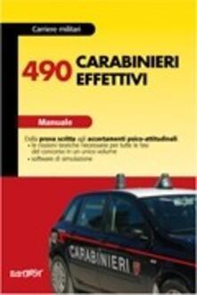 Camfeed.it Quattrocentonovanta carabinieri effettivi. Manuale. Con software Image