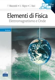 Parcoarenas.it Elementi di fisica. Vol. 2: Elettromagnetismo e onde. Image