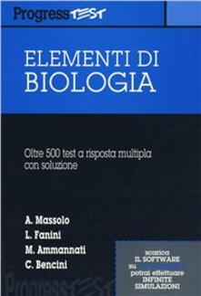 Voluntariadobaleares2014.es Elementi di biologia. 500 quesiti a risposta multipla Image