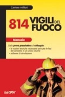 Voluntariadobaleares2014.es Ottocentoquattordici vigili del fuoco. Manuale Image