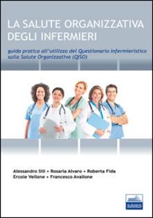 Fondazionesergioperlamusica.it La salute organizzativa degli infermieri. Guida pratica del questionario infermieristico sulla salute organizzativa (QISO) Image