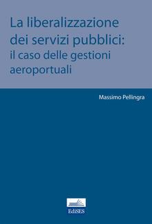 Equilibrifestival.it La liberalizzazione dei servizi pubblici. Il caso delle gestioni aeroportuali Image