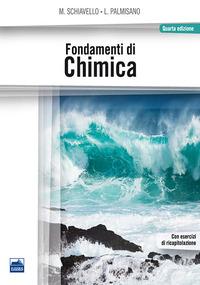 Fondamenti di chimica - Schiavello Mario Palmisano Leonardo - wuz.it