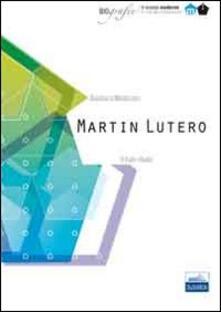 Lpgcsostenible.es Martin Lutero. Il frate ribelle Image