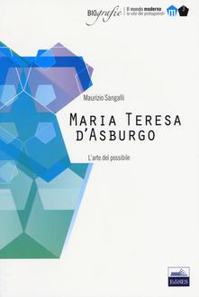 Chievoveronavalpo.it Maria Teresa d'Asburgo. L'arte del possibile Image