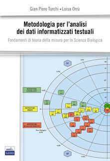 Winniearcher.com Metodologia per l'analisi dei dati informatizzati-M.A.D.I.T. Fondamenti di teoria della misura per la scienza dialogica Image