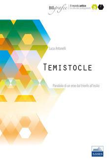 Listadelpopolo.it Temistocle. Parabola di un eroe dal trionfo all'esilio Image