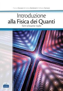 Listadelpopolo.it Introduzione alla fisica dei quanti. Temi d'esame risolti Image