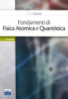 Listadelpopolo.it Fondamenti di fisica atomica e quantistica Image