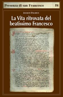 Secchiarapita.it La vita ritrovata del beatissimo Francesco. La leggenda sconosciuta di Tommaso da Celano Image
