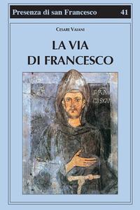 La La via di Francesco - Vaiani Cesare - wuz.it