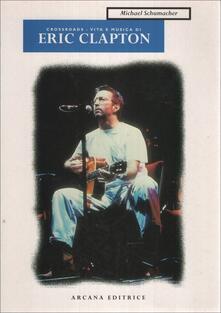 Equilibrifestival.it Eric Clapton. Crossroads. Vita e musica Image