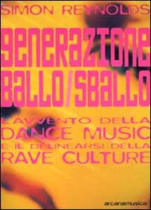 Generazione ballo/sballo. L'avvento della dance music e il delinearsi della club culture