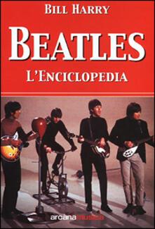 Beatles. L'enciclopedia - Bill Harry - copertina